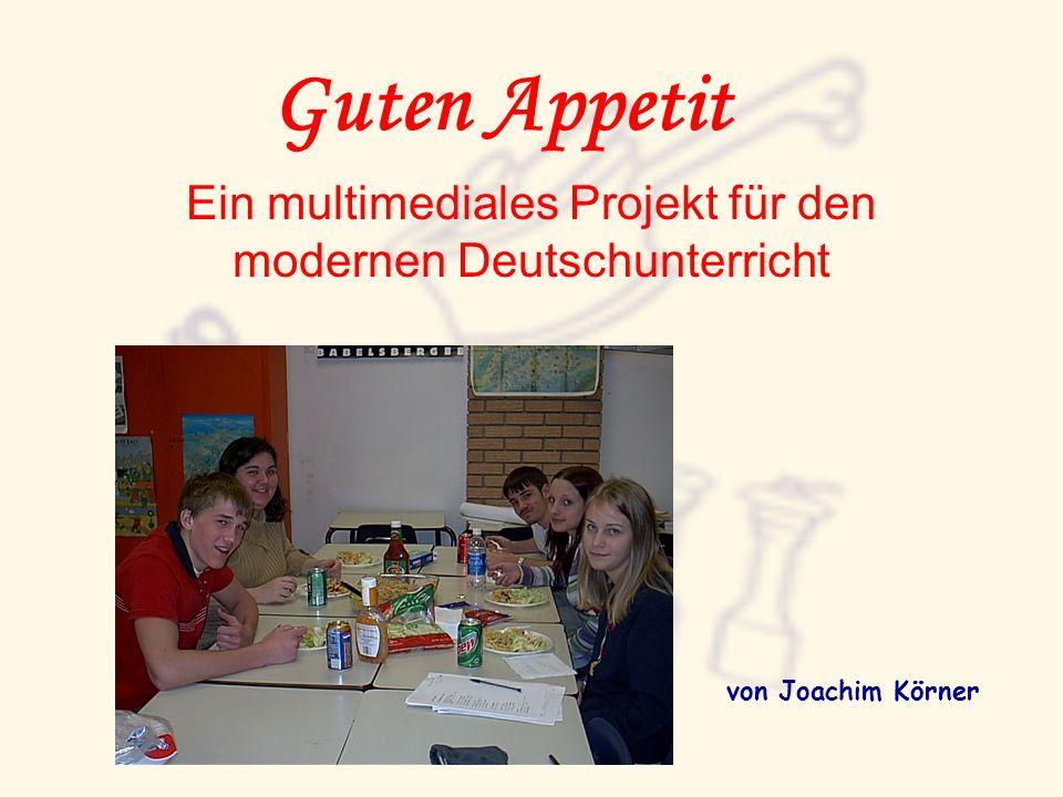 Ein multimediales Projekt für den modernen Deutschunterricht