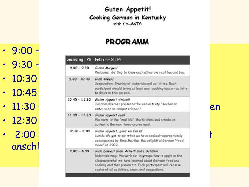 Programm 9:00 – 9:30 Guten Morgen 9:30 – 10:30 Gute Ideen 10:30 Pause