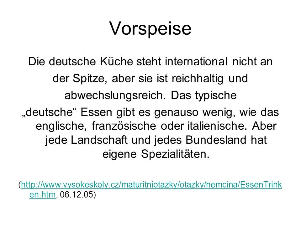 Vorspeise Die deutsche Küche steht international nicht an