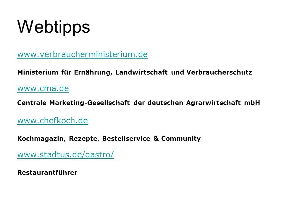 Webtipps www.verbraucherministerium.de www.cma.de www.chefkoch.de