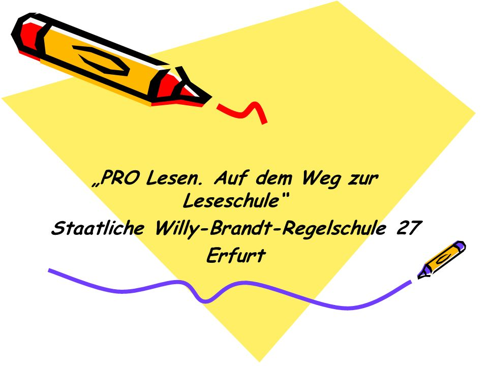 """PRO Lesen. Auf dem Weg zur Leseschule"