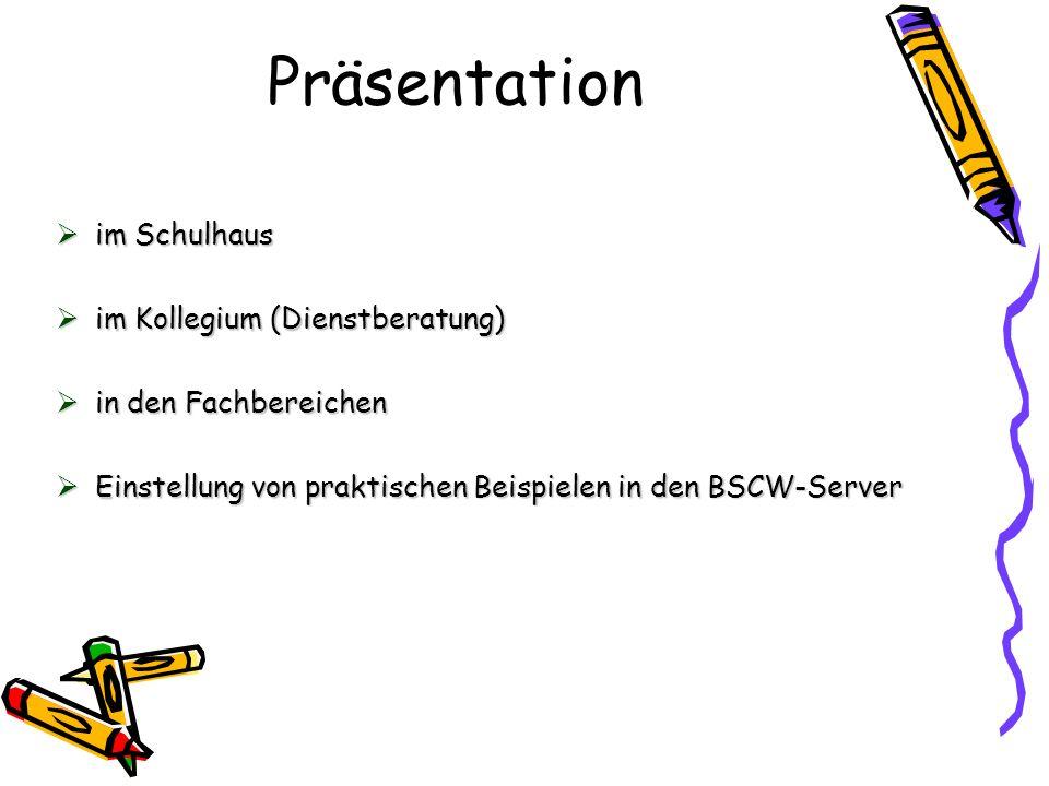 Präsentation im Schulhaus im Kollegium (Dienstberatung)