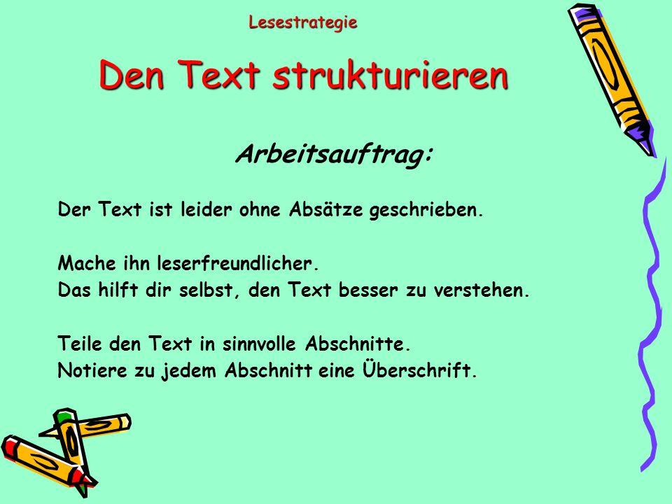 Lesestrategie Den Text strukturieren