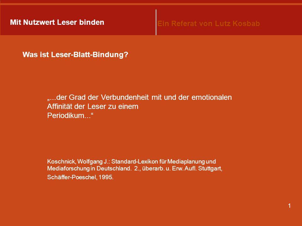 Mit Nutzwert Leser binden Ein Referat von Lutz Kosbab