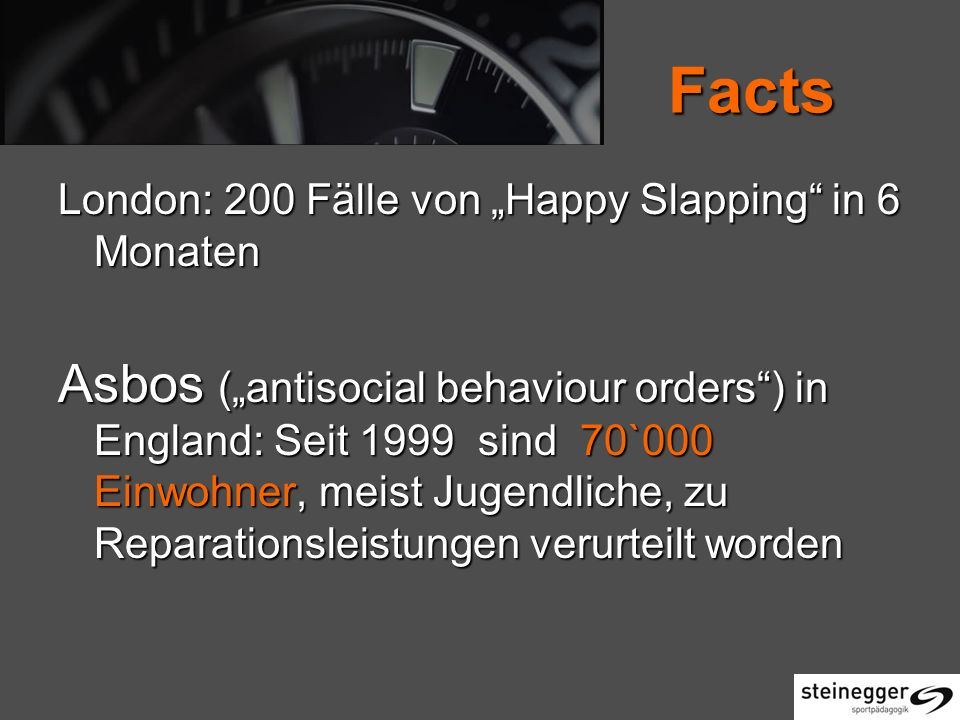 "Facts London: 200 Fälle von ""Happy Slapping in 6 Monaten."