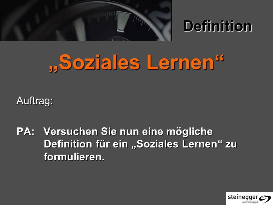 """""""Soziales Lernen Definition Auftrag:"""