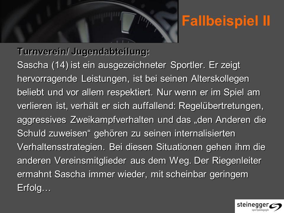 Fallbeispiel II Turnverein/ Jugendabteilung: