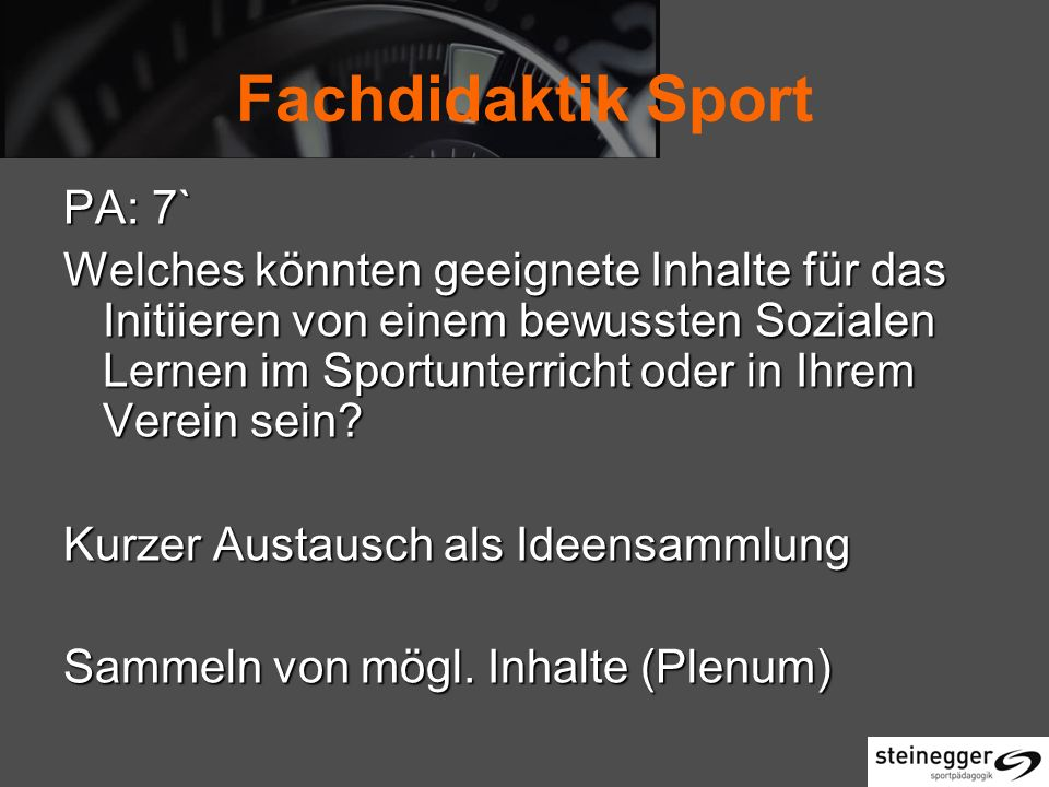 Fachdidaktik Sport PA: 7`