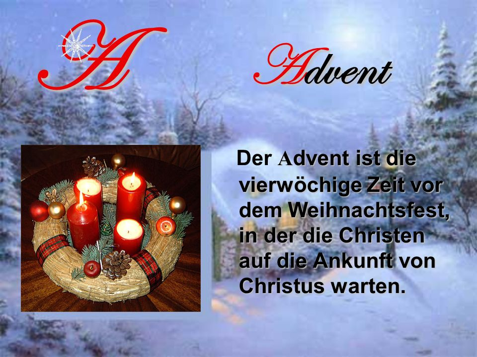 A Advent.