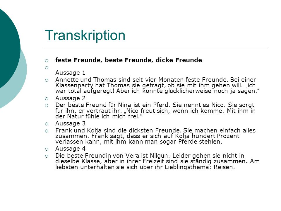Transkription feste Freunde, beste Freunde, dicke Freunde Aussage 1