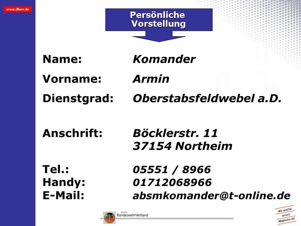 Dienstgrad: Oberstabsfeldwebel a.D.