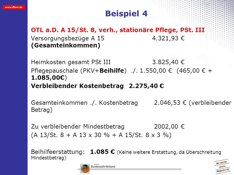 Beispiel 4 OTL a.D. A 15/St. 8, verh., stationäre Pflege, PSt. III