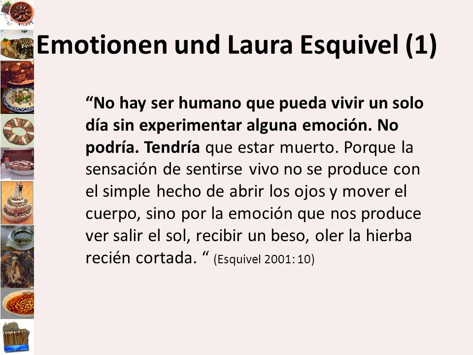 Emotionen und Laura Esquivel (1)