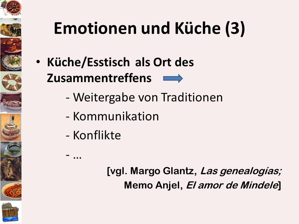 Emotionen und Küche (3) Küche/Esstisch als Ort des Zusammentreffens