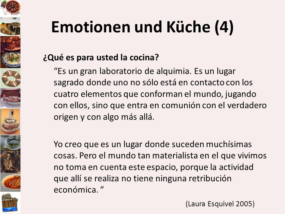Emotionen und Küche (4) ¿Qué es para usted la cocina