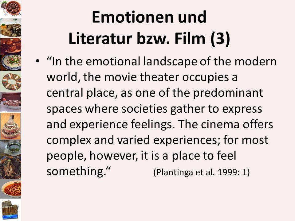 Emotionen und Literatur bzw. Film (3)