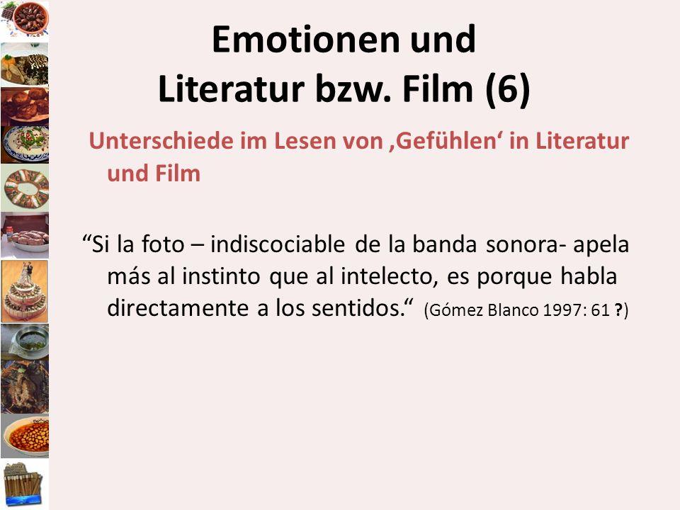 Emotionen und Literatur bzw. Film (6)