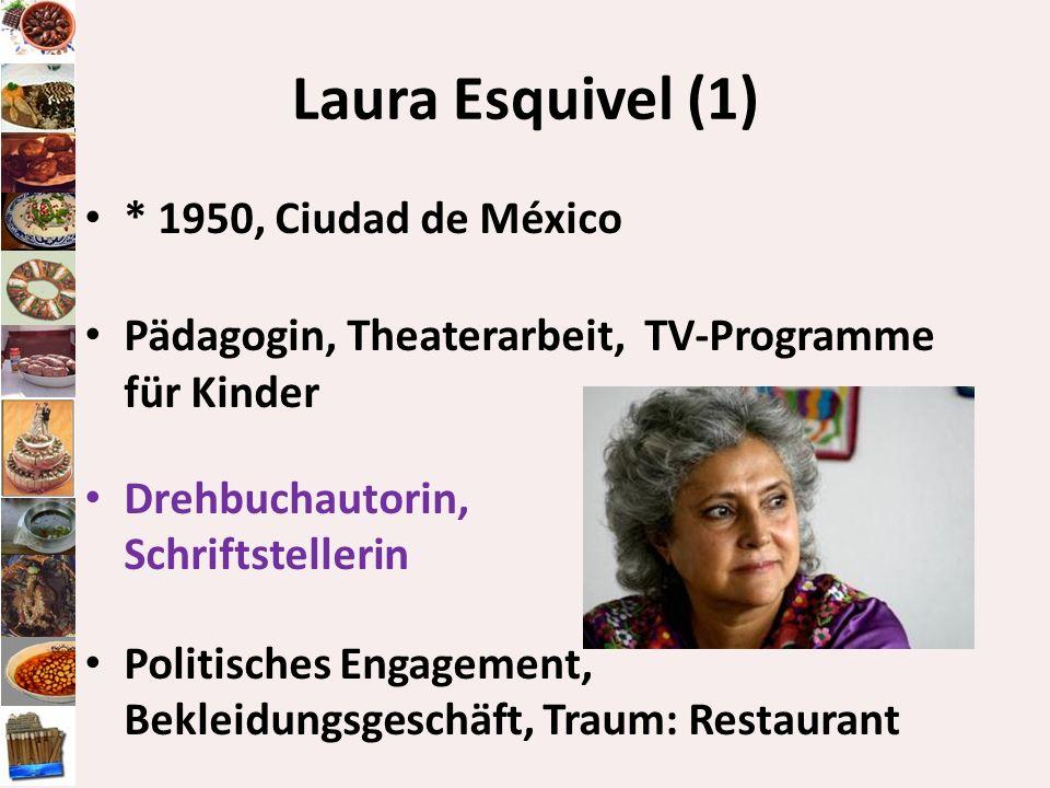 Laura Esquivel (1) * 1950, Ciudad de México