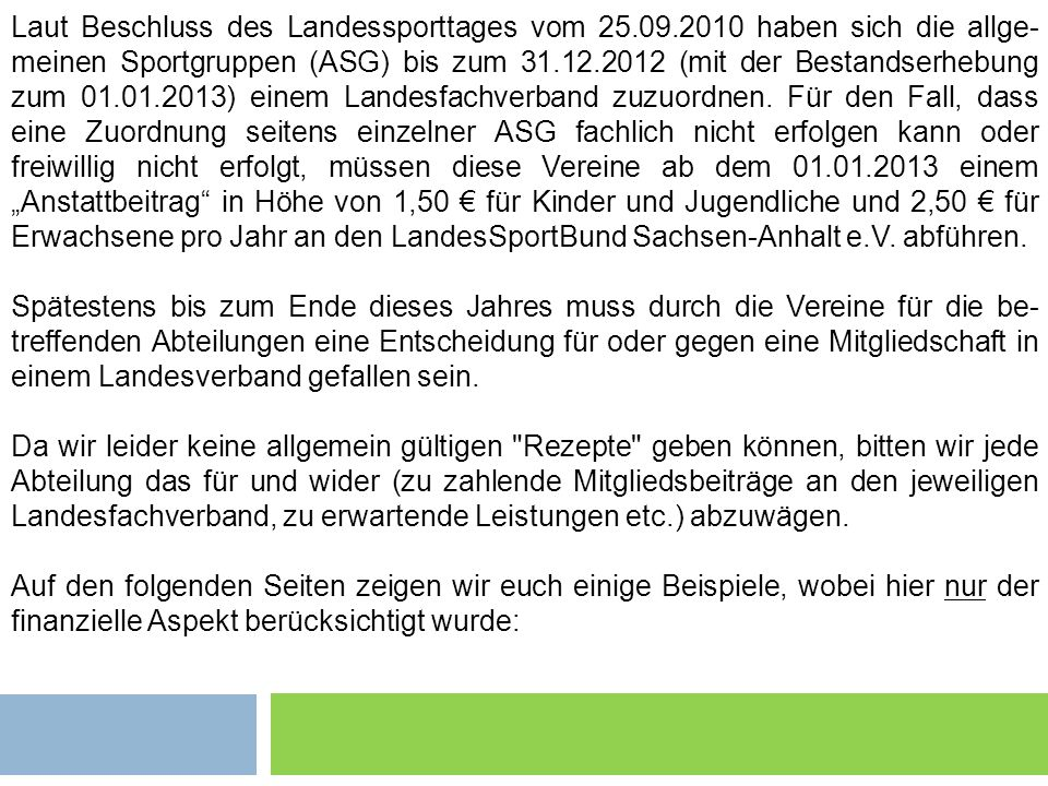 Laut Beschluss des Landessporttages vom 25. 09