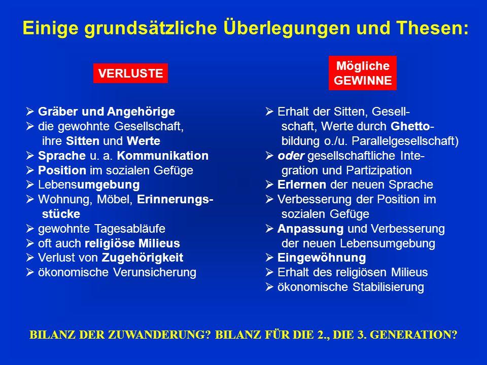 BILANZ DER ZUWANDERUNG BILANZ FÜR DIE 2., DIE 3. GENERATION