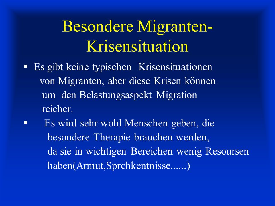 Besondere Migranten-Krisensituation