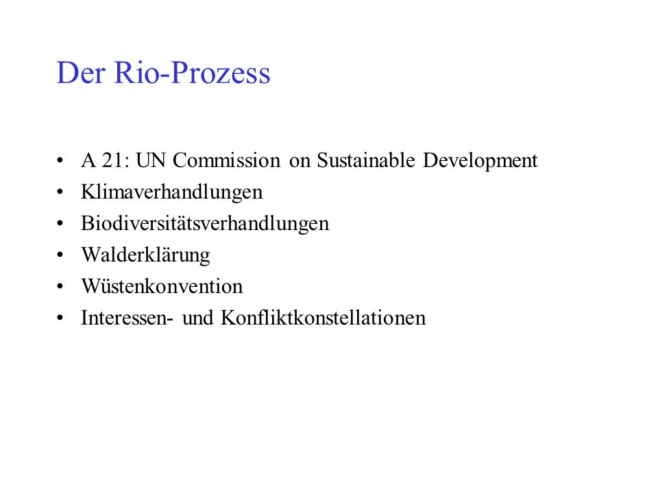 Der Rio-Prozess A 21: UN Commission on Sustainable Development