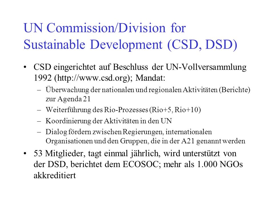 UN Commission/Division for Sustainable Development (CSD, DSD)