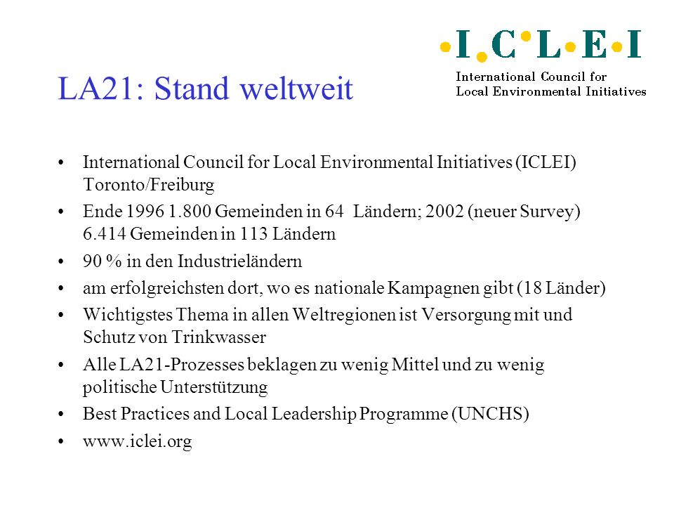 LA21: Stand weltweit International Council for Local Environmental Initiatives (ICLEI) Toronto/Freiburg.