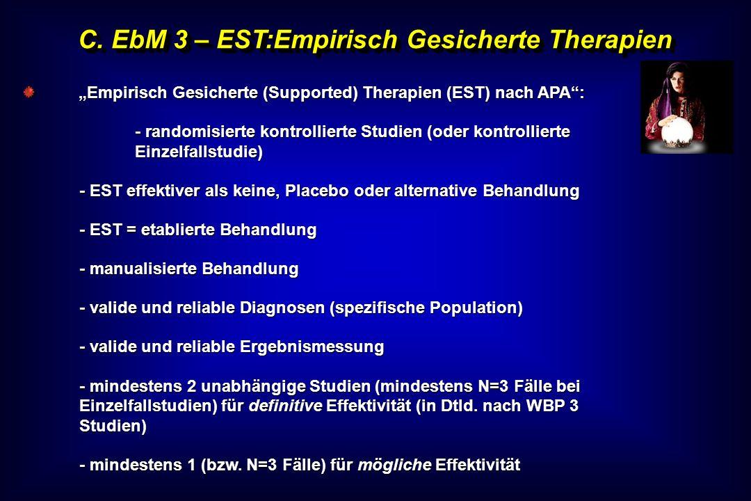 C. EbM 3 – EST:Empirisch Gesicherte Therapien