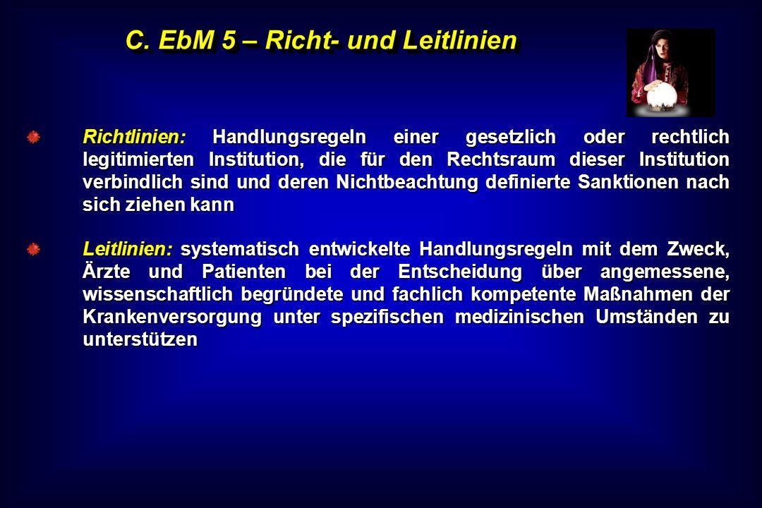 C. EbM 5 – Richt- und Leitlinien