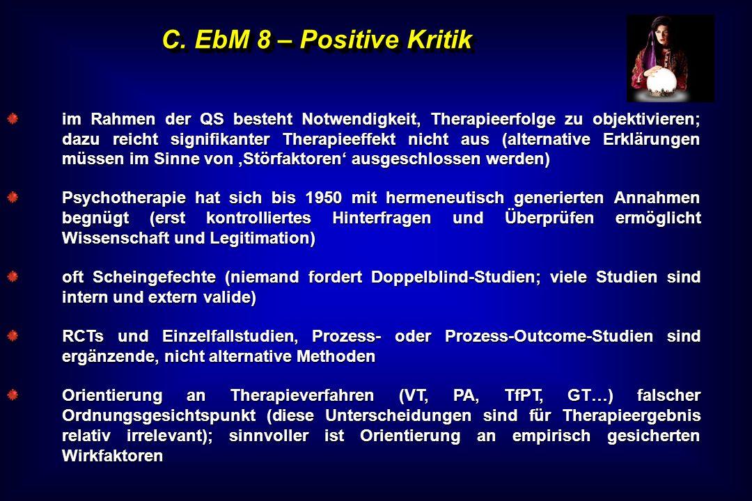 C. EbM 8 – Positive Kritik
