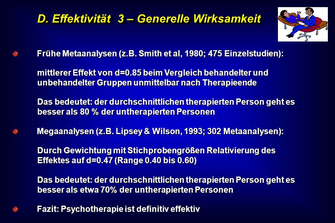 D. Effektivität 3 – Generelle Wirksamkeit