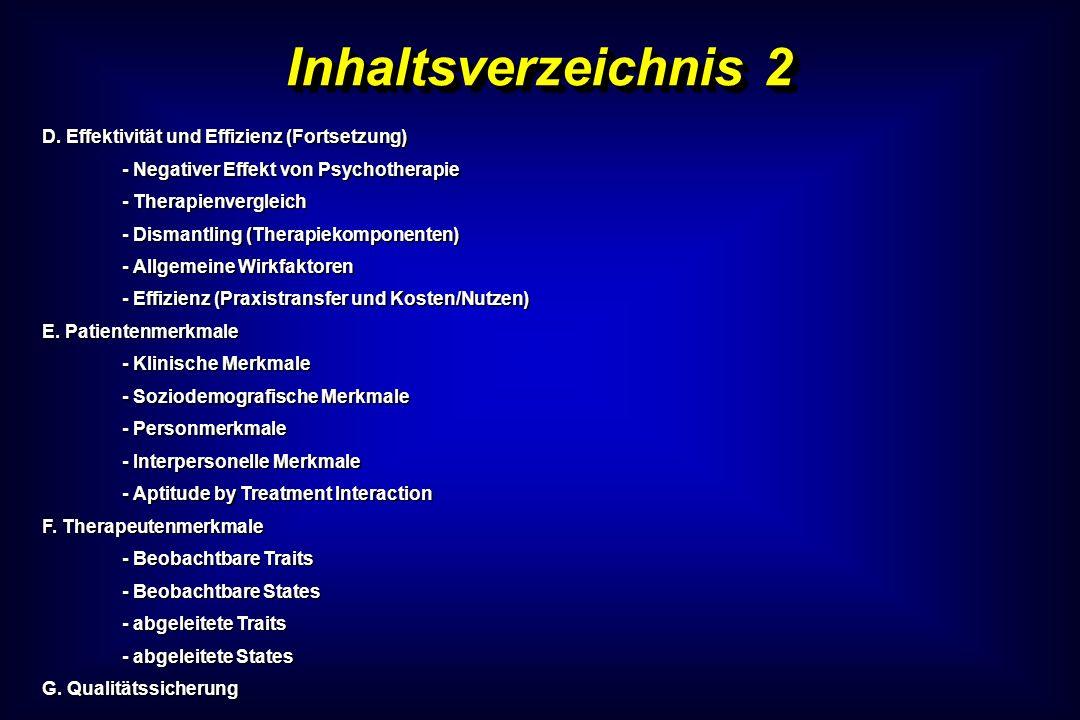Inhaltsverzeichnis 2 D. Effektivität und Effizienz (Fortsetzung)