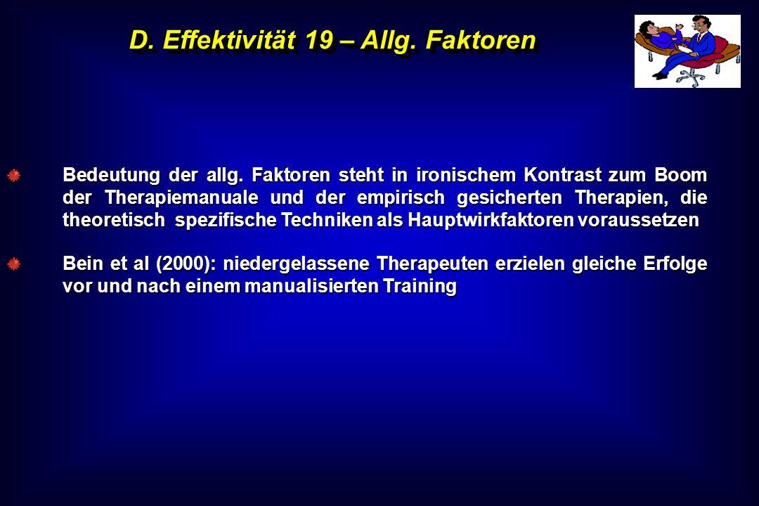 D. Effektivität 19 – Allg. Faktoren
