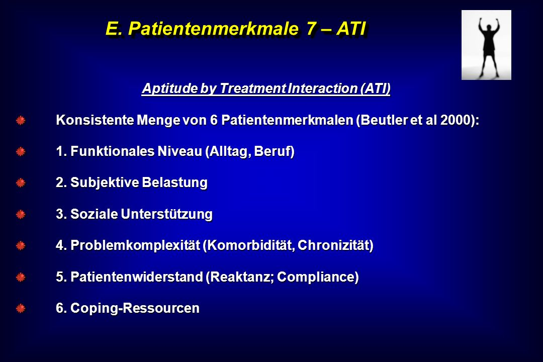 E. Patientenmerkmale 7 – ATI Aptitude by Treatment Interaction (ATI)