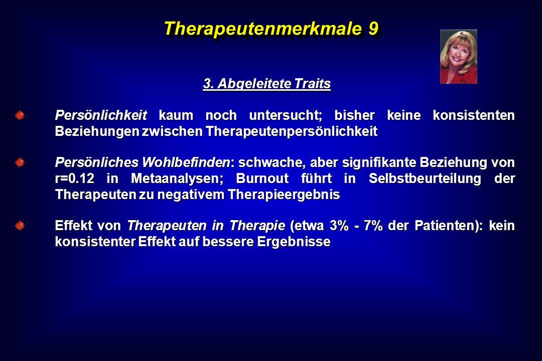 Therapeutenmerkmale 9 3. Abgeleitete Traits