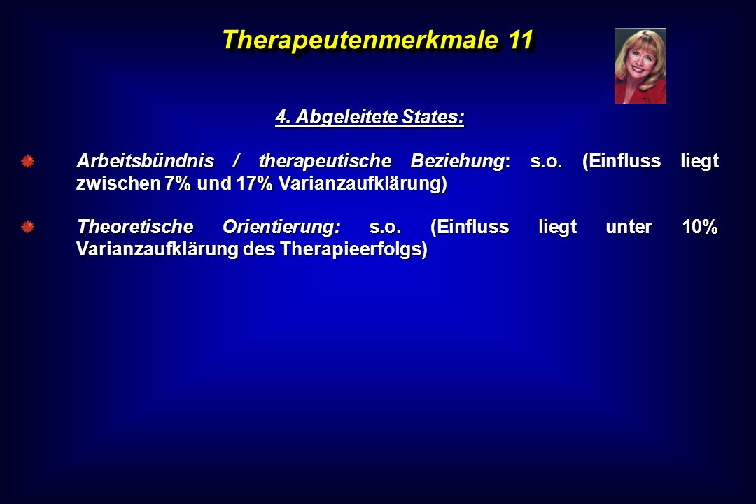 Therapeutenmerkmale 11 4. Abgeleitete States: