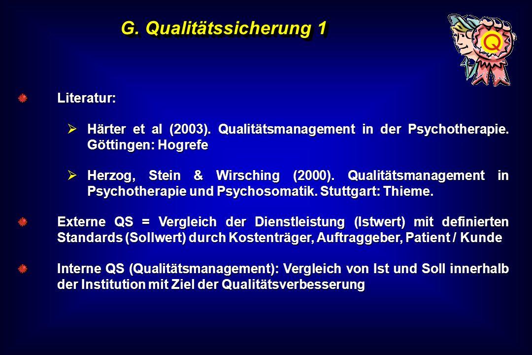 G. Qualitätssicherung 1 Literatur: