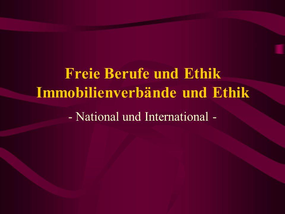 Freie Berufe und Ethik Immobilienverbände und Ethik