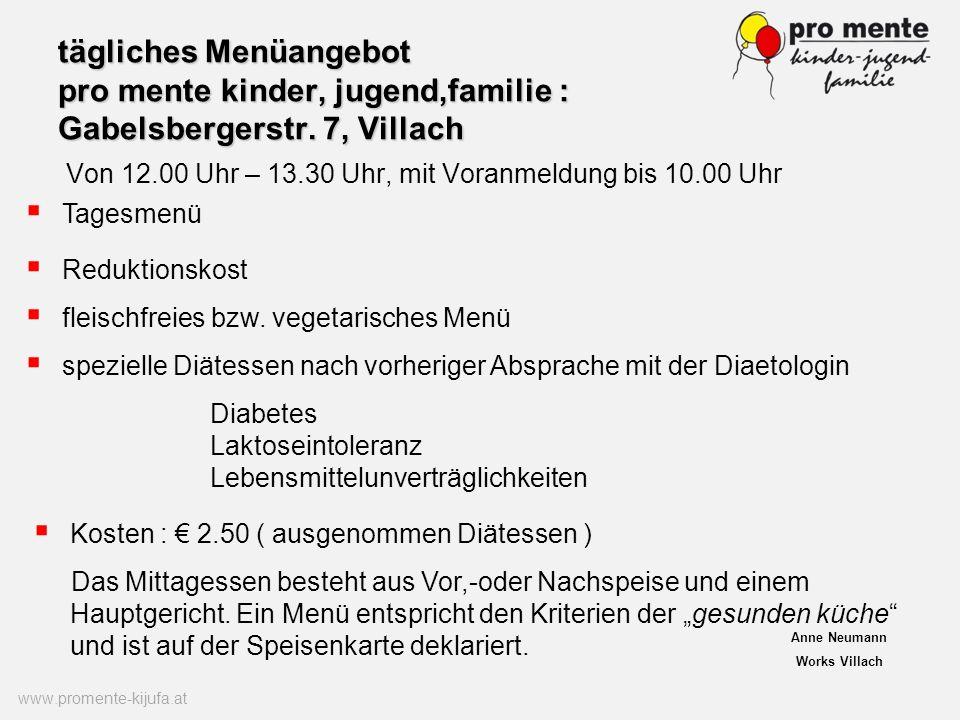 tägliches Menüangebot pro mente kinder, jugend,familie : Gabelsbergerstr. 7, Villach