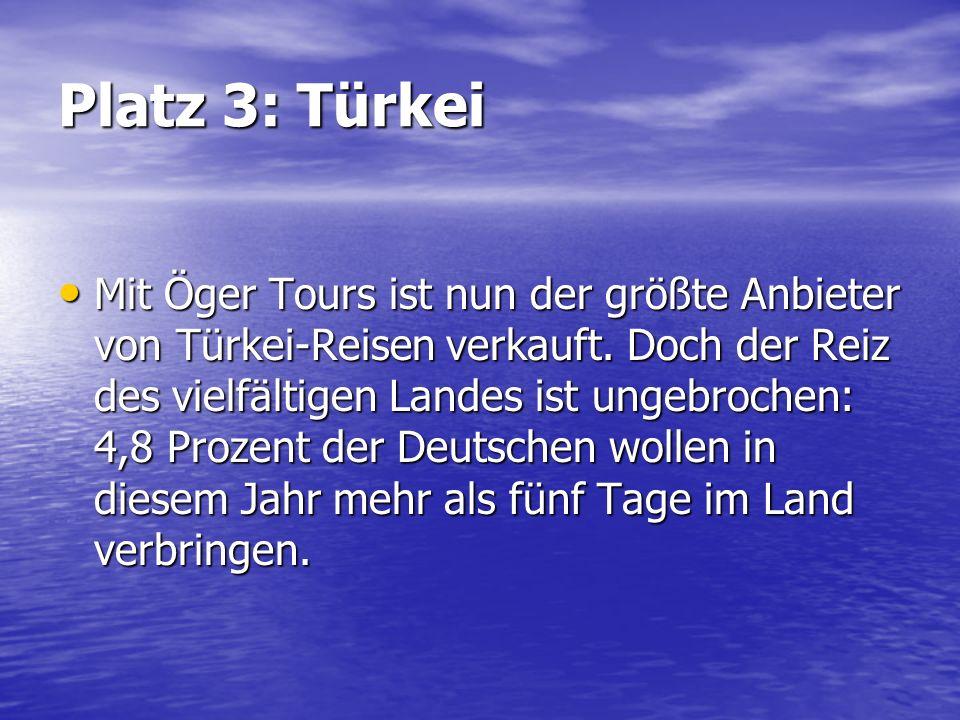 Platz 3: Türkei