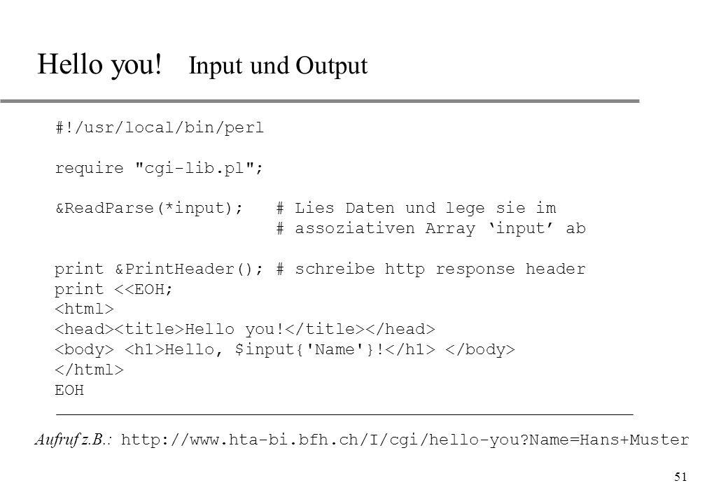Hello you! Input und Output