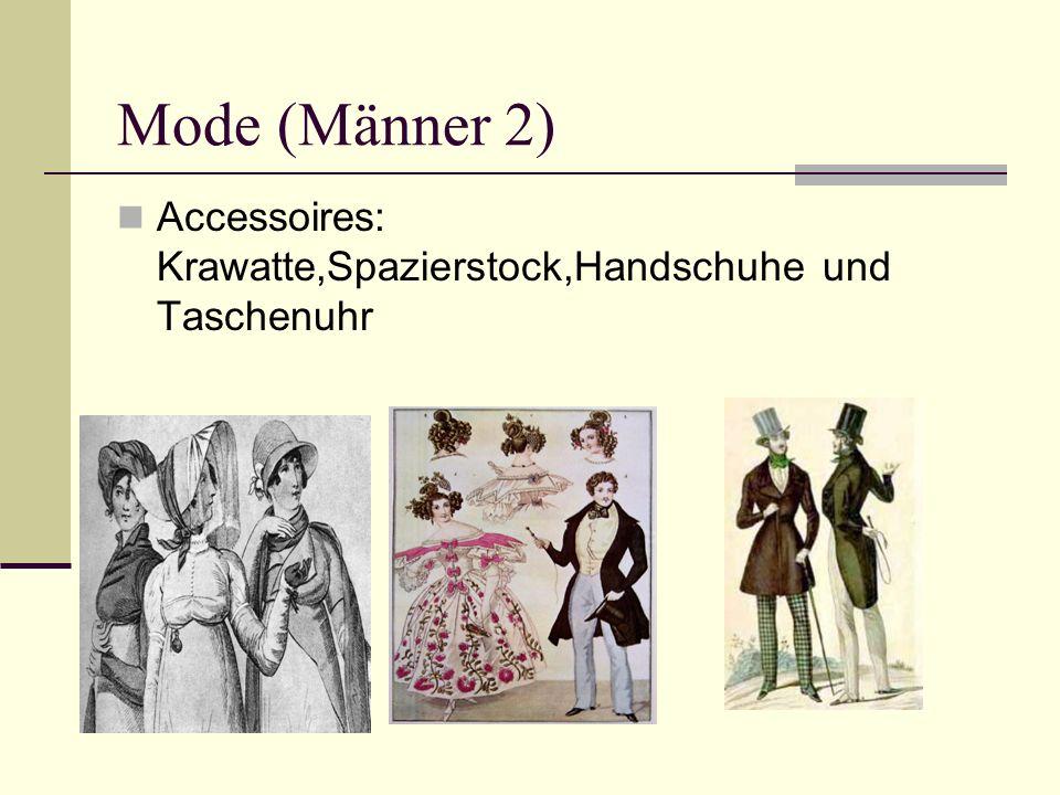 Mode (Männer 2) Accessoires: Krawatte,Spazierstock,Handschuhe und Taschenuhr