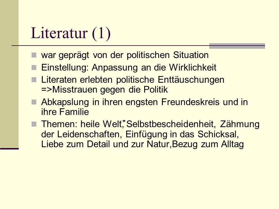 Literatur (1) war geprägt von der politischen Situation