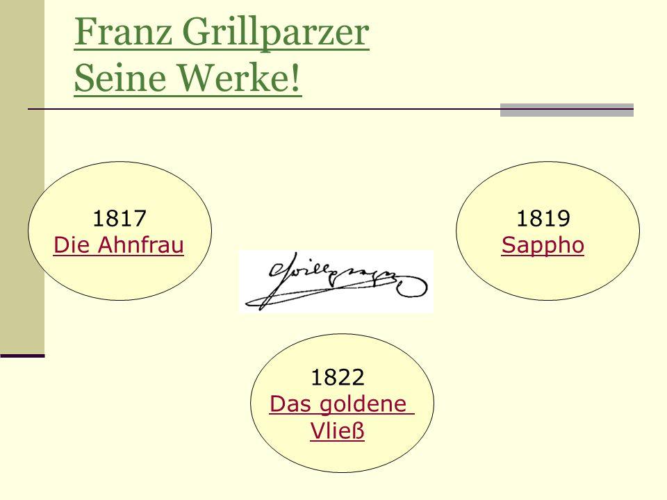 Franz Grillparzer Seine Werke!