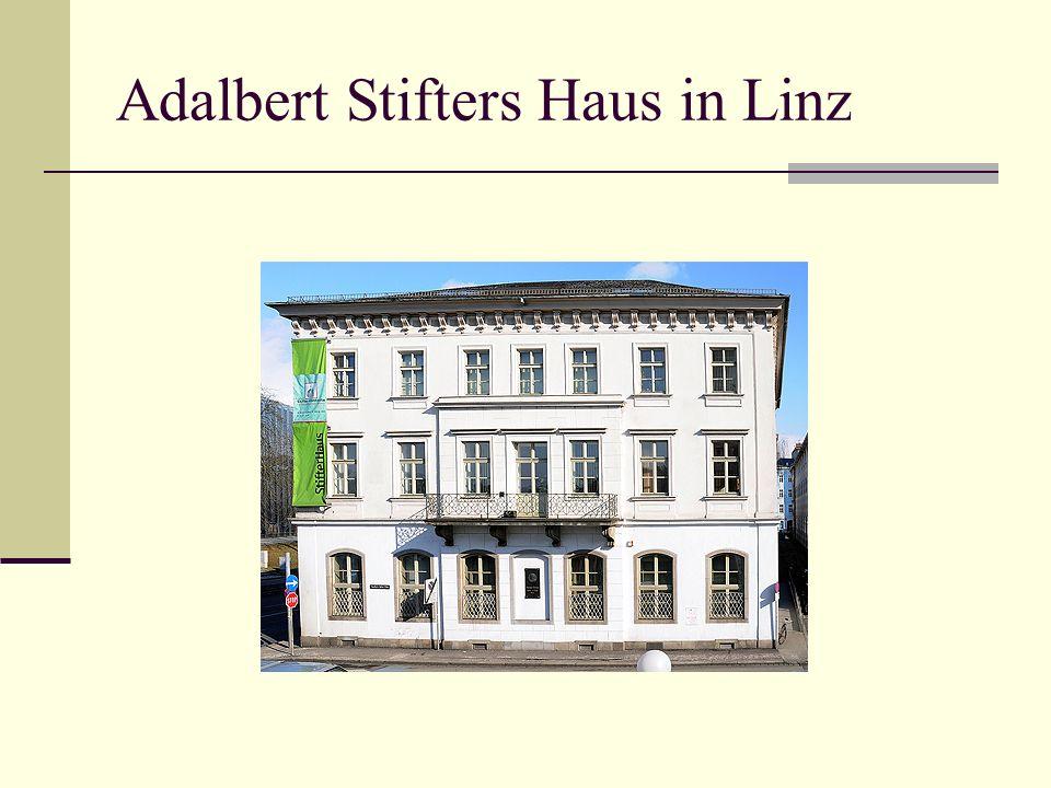 Adalbert Stifters Haus in Linz