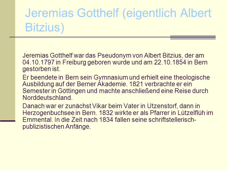 Jeremias Gotthelf (eigentlich Albert Bitzius)