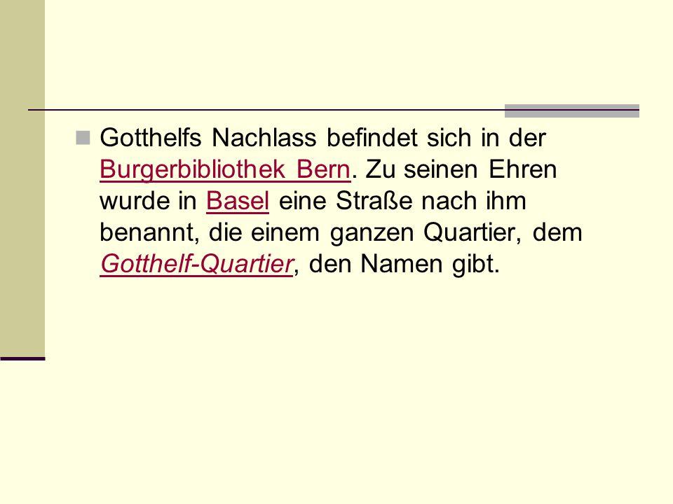 Gotthelfs Nachlass befindet sich in der Burgerbibliothek Bern