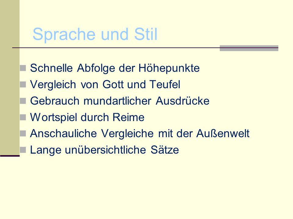 Sprache und Stil Schnelle Abfolge der Höhepunkte