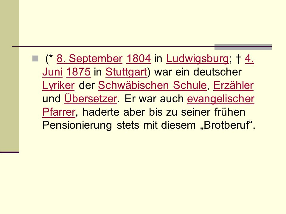 (. 8. September 1804 in Ludwigsburg; † 4